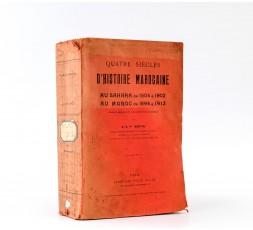 QUATRE SIECLES D'HISTOIRE MAROCAINE