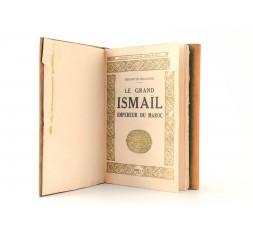 LE GRAND ISMAEL EMPEREUR DU MAROC